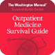 The Washington Manual® Outpatient Medicine Survival Guide