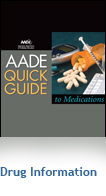 AADE Quick Guide to Medications